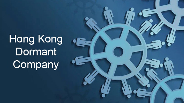 Hong Kong Dormant Company: What You Should Know