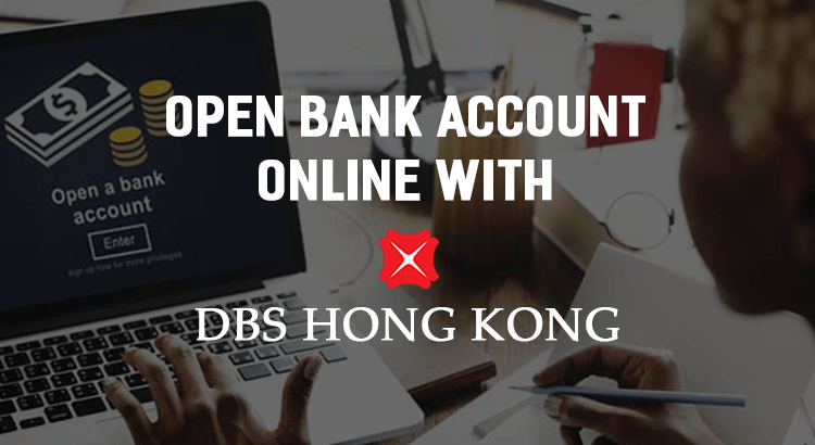 dbs-hong-kong-now-supports-remote-bank-account-opening