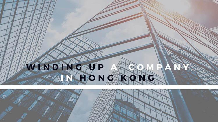 Winding up a company in Hong Kong
