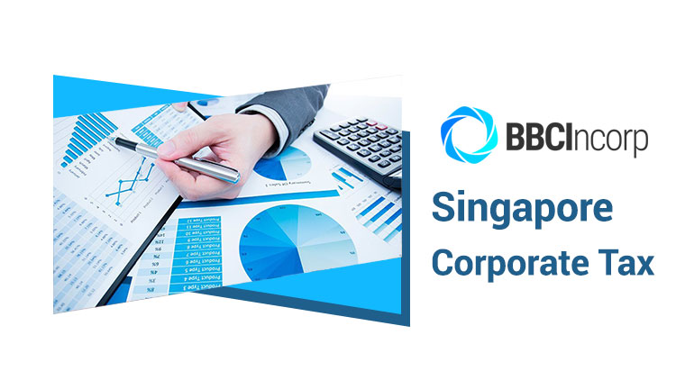 Singapore Corporate Tax: Everything You Need To Know