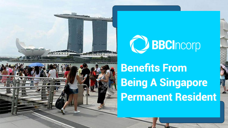 Significant Benefits from Becoming a Singapore Permanent Resident