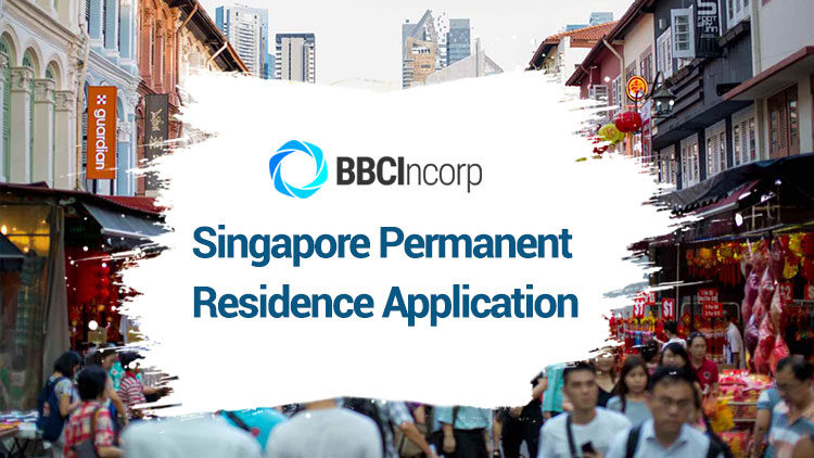 Overview of Permanent Residence Application in Singapore