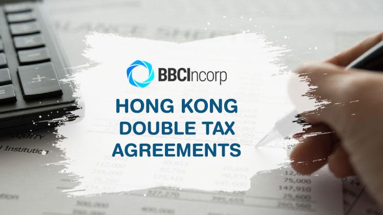 Hong Kong double tax agreements