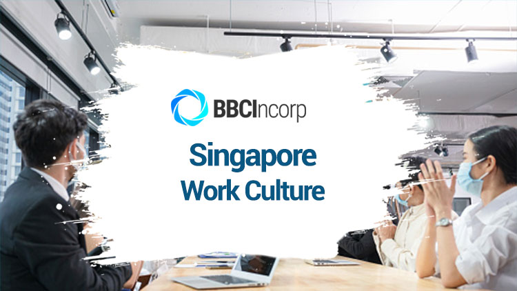 Singapore Work Culture: What You Should Be Aware