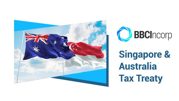 Singapore and Australia Tax Treaty: Avoidance of Double Taxation (DTA)