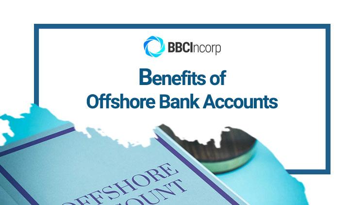benefits-of-offshore-bank-account