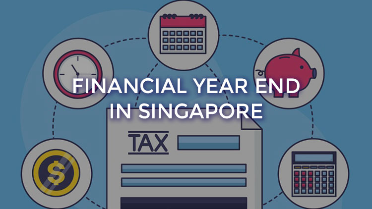 How to Choose and Change Financial Year End for New Businesses in Singapore