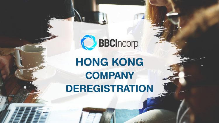 company deregistration in Hong Kong