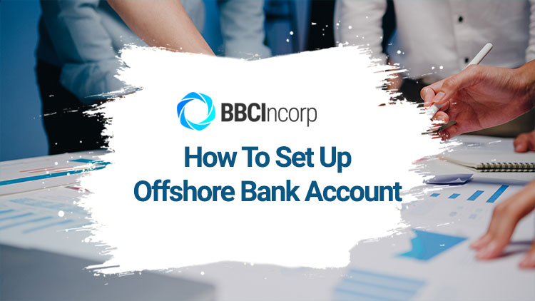 how-to-set-up-offshore-bank-account