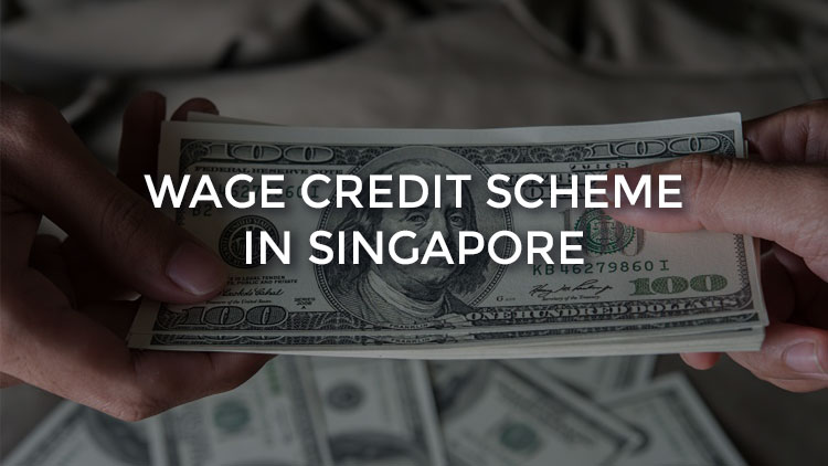 Wage Credit Scheme in Singapore: A Support For Employers