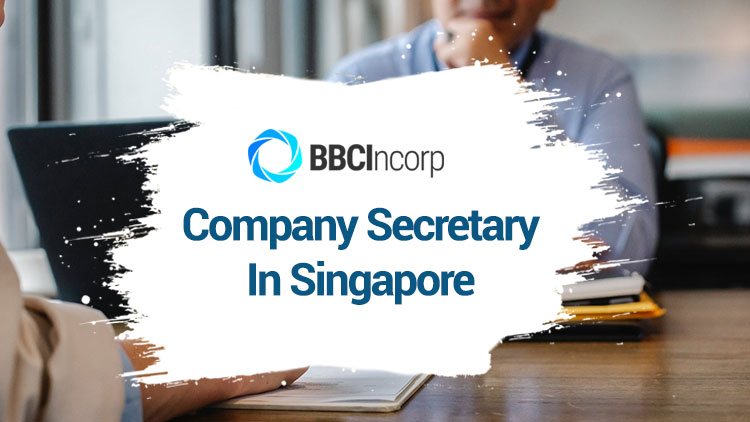 Appointing a Company Secretary in Singapore: What to Know
