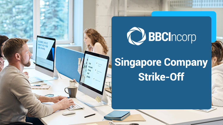 How To Strike Off A Company In Singapore