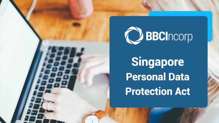 The Personal Data Protection Act in Singapore Guidelines