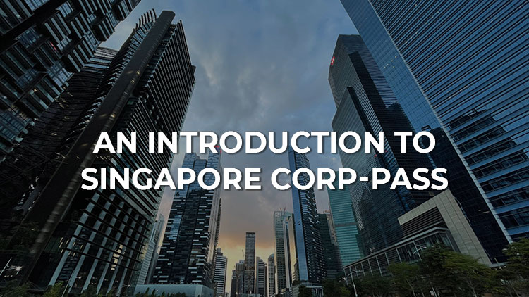 An Introduction to the Singapore CorpPass