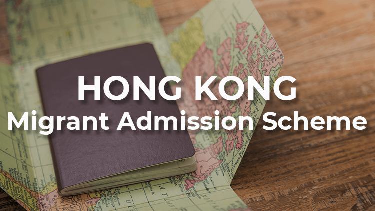 An Overview of Hong Kong Quality Migrant Admission Scheme