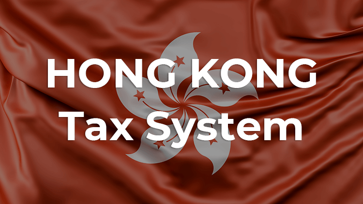 Tax in Hong Kong: A General Guide For Entrepreneurs
