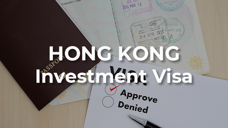 What is an Investment Visa in Hong Kong?