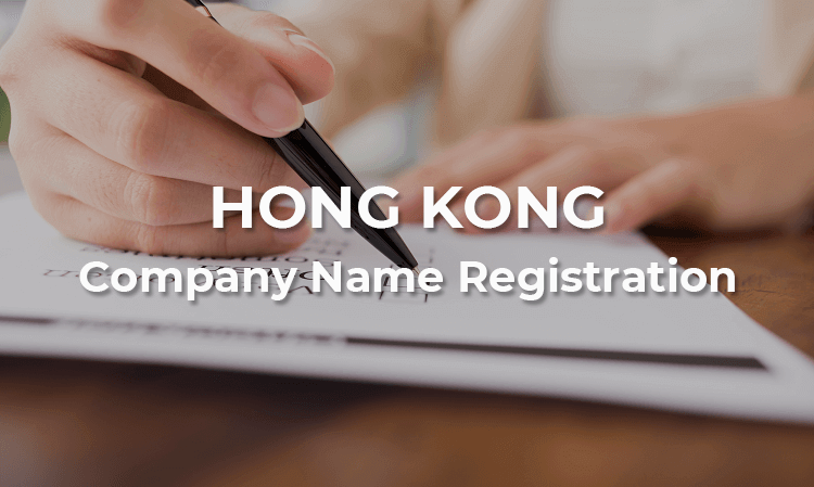 Requirements for Registration of a Hong Kong Company Name