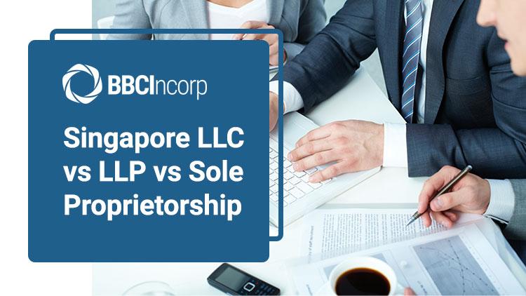 LLC-vs-LLP-vs-Sole-Proprietorship-singapore