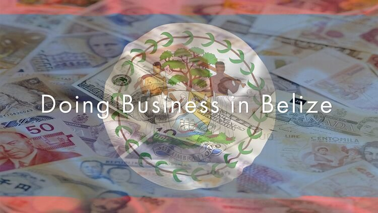 a-general-guide-to-doing-business-in-belize