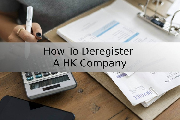 A Brief Guide To Company Deregistration in Hong Kong