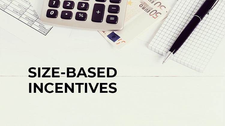 size-based-incentives