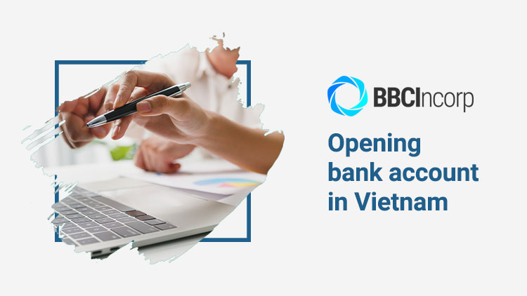 opening-bank-account-in-vietnam