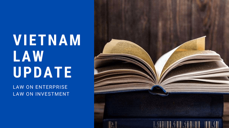 2020 Update: Key amendments of Vietnam Laws on Enterprise and Investment