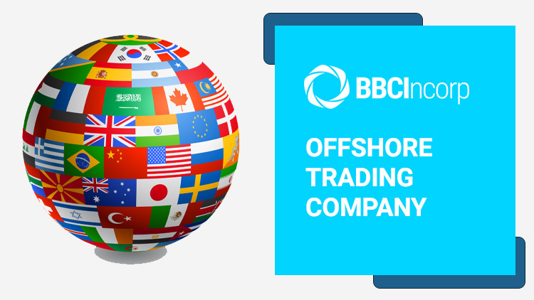 Offshore-Company-for-International-Trading-Things-to-Consider