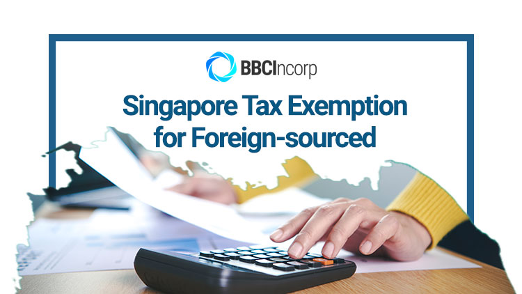 singapore-tax-exemption-foreign-sourced