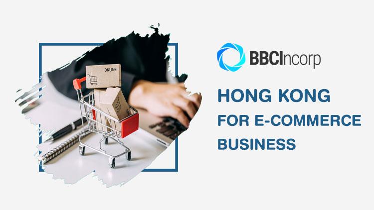 hong kong for e-commerce business
