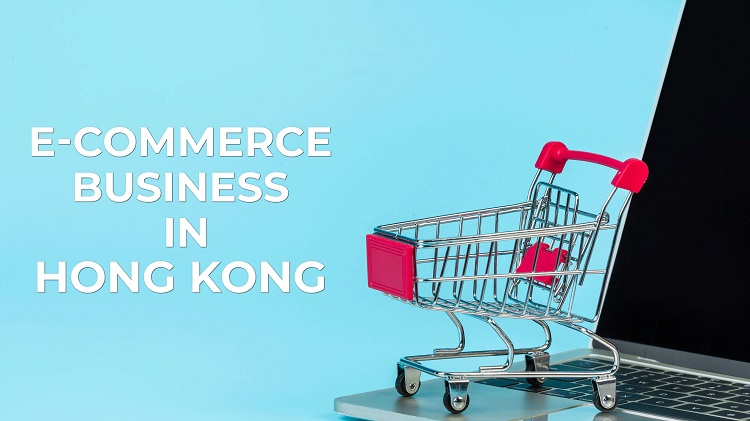 How to kick-start your e-commerce business in Hong Kong