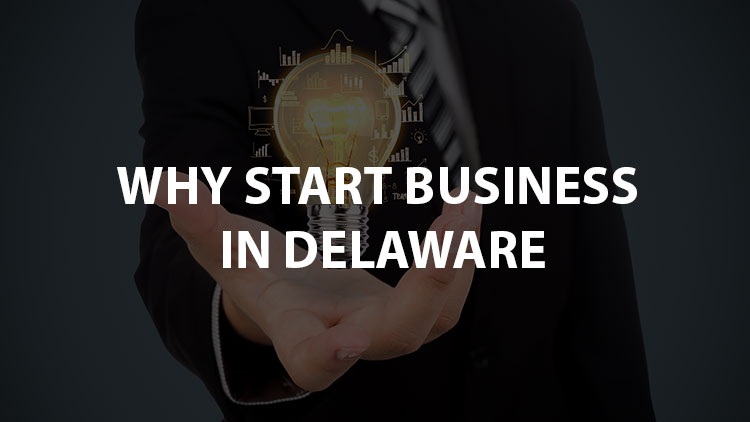5 Key Benefits Of Starting A Business In Delaware