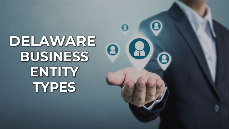 most-common-types-of-business-entities-in-delaware