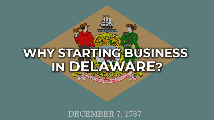 5-key-benefits-of-starting-a-business-in-delaware