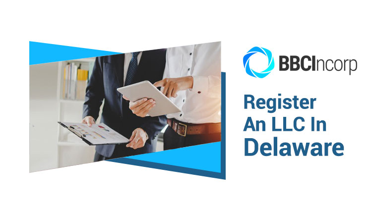 How to Register an LLC in Delaware
