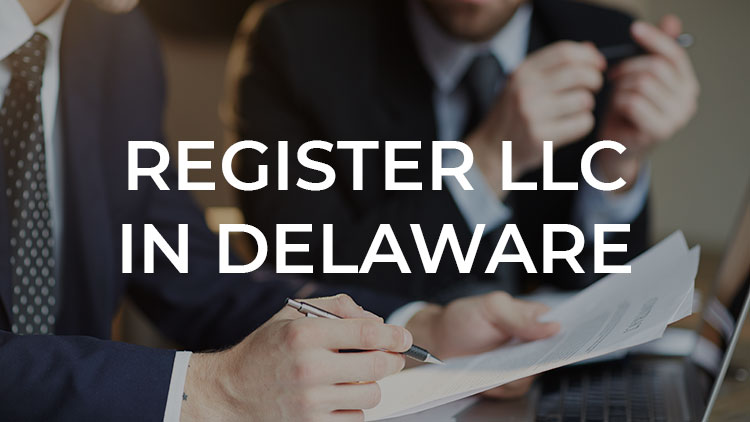 How to Register an LLC in Delaware (in Only 3 Steps)