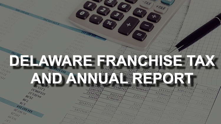 delaware-franchise-tax-and-annual-report