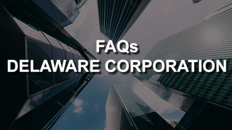faqs-about-delaware-corporation