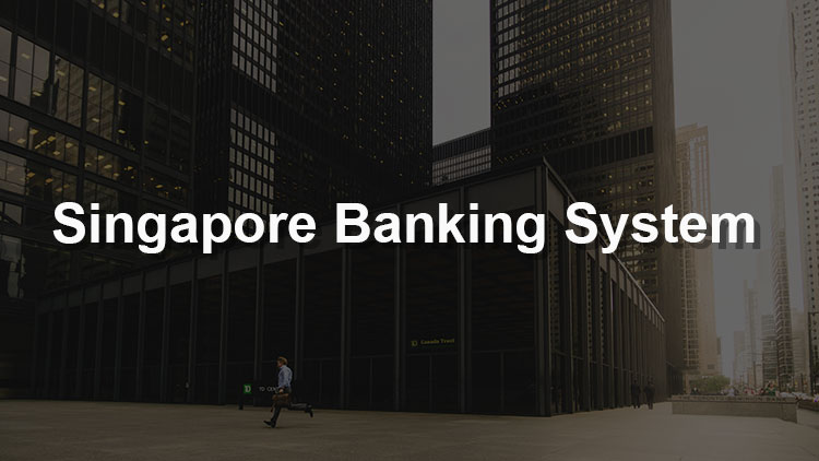 An Introduction to the Singapore Banking System