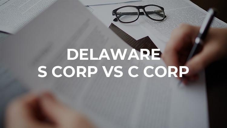 delaware-s-corp-vs-c-corp