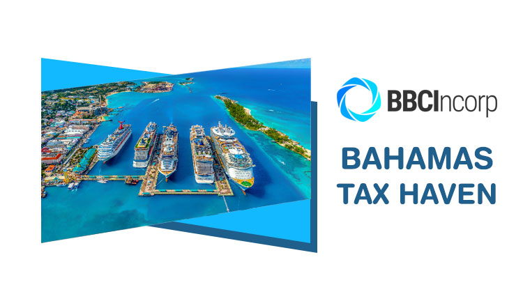 """Bahamas """"Tax Haven"""" – Key Considerations To Get Your Business Off The Ground"""
