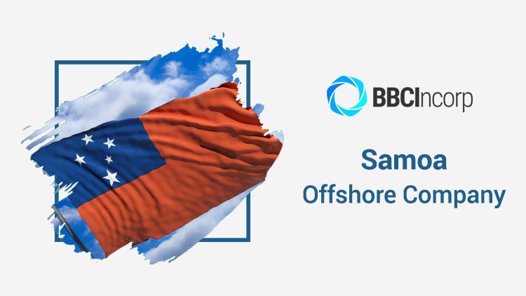 Samoa Offshore Company: A Brief Review For Foreign Investors