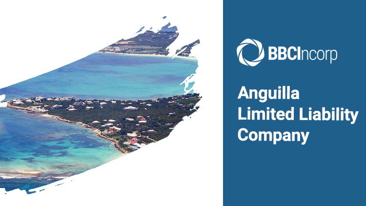 Starting an Anguilla LLC in 2021: Incorporation and Compliance